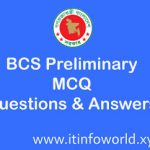 22nd BCS Preliminary MCQ Questions