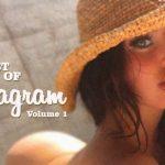 The Definitive Hottest Women Of Instagram: Volume 1