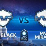 HGC KR – Phase 1 – Game 1 – MVP Black vs. MVP Miracle